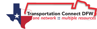 Transportation Connect DFW: One Network  :  Multiple Resources
